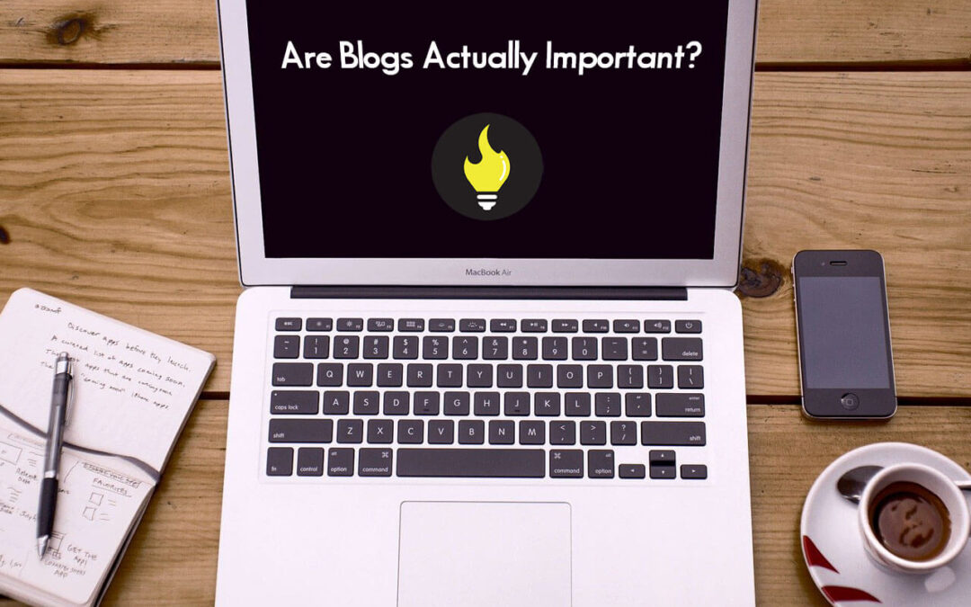 Are Blogs Actually Important?