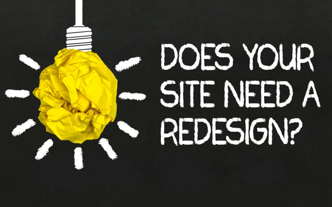 5 Reasons Your Website (Probably) Needs a Redesign